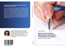 Bookcover of Optimal Handwriting Recognition Using Soft Computing Techniques
