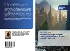 Bookcover of Effect of feeding Moringa to Oreochlomis Shiranus in semi-intensive systems