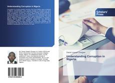 Bookcover of Understanding Corruption in Nigeria