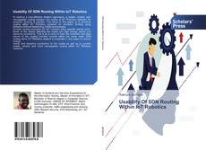 Bookcover of Usability Of SDN Routing Within IoT Robotics