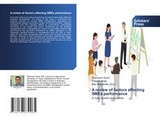 Bookcover of A review of factors affecting SMEs performance