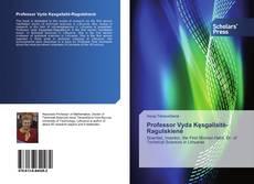 Bookcover of Professor Vyda Kęsgailaitė-Ragulskienė