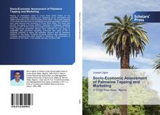 Bookcover of Socio-Economic Assessment of Palmwine Tapping and Marketing