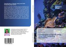 Capa do livro de Classification of Squids using novel Soft Computing Approaches