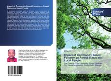 Обложка Impact of Community Based Forestry on Forest Status and Local People