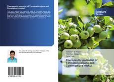 Therapeutic potential of Terminalia arjuna and Commiphora mukul的封面