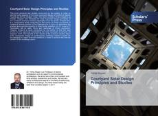Bookcover of Courtyard Solar Design Principles and Studies