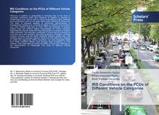Bookcover of IRS Conditions on the PCUs of Different Vehicle Categories