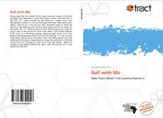 Bookcover of Roll with Me