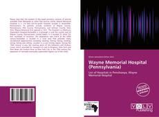 Buchcover von Wayne Memorial Hospital (Pennsylvania)