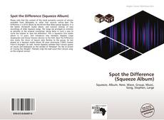Bookcover of Spot the Difference (Squeeze Album)