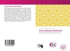 Bookcover of Anton Michael Wohlfarth