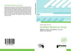 Buchcover von Spotlight (Madonna Song)