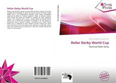 Bookcover of Roller Derby World Cup