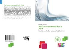 Bookcover of Perfluorooctanesulfonic Acid