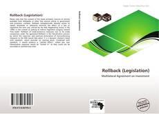 Bookcover of Rollback (Legislation)