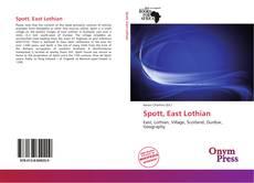 Bookcover of Spott, East Lothian