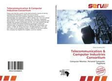 Telecommunication & Computer Industries Consortium kitap kapağı