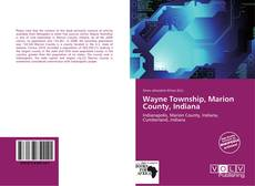 Bookcover of Wayne Township, Marion County, Indiana
