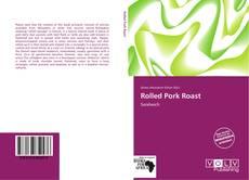 Copertina di Rolled Pork Roast