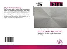 Copertina di Wayne Turner (Ice Hockey)