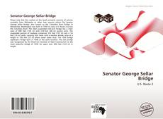 Bookcover of Senator George Sellar Bridge