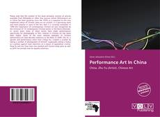 Bookcover of Performance Art In China