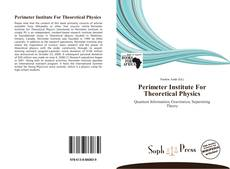 Bookcover of Perimeter Institute For Theoretical Physics