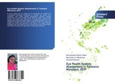 Обложка Eye Health System Assessment in Tanzania Mainland, 2017