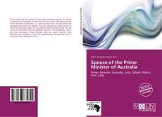 Spouse of the Prime Minister of Australia kitap kapağı