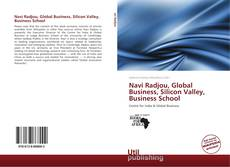 Bookcover of Navi Radjou, Global Business, Silicon Valley, Business School