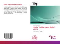 Bookcover of Rollin' in My Sweet Baby's Arms