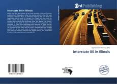 Bookcover of Interstate 80 in Illinois