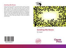 Bookcover of Sending Me Roses