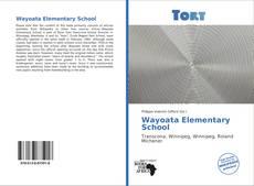 Bookcover of Wayoata Elementary School