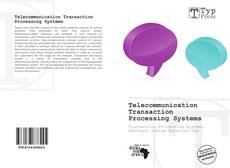Couverture de Telecommunication Transaction Processing Systems