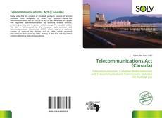 Borítókép a  Telecommunications Act (Canada) - hoz
