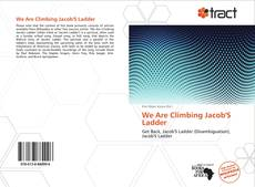 Bookcover of We Are Climbing Jacob'S Ladder