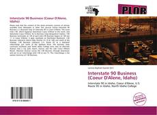 Bookcover of Interstate 90 Business (Coeur D'Alene, Idaho)