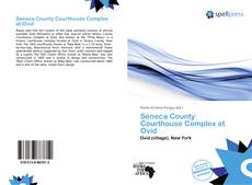 Couverture de Seneca County Courthouse Complex at Ovid