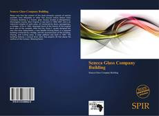 Bookcover of Seneca Glass Company Building