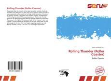 Rolling Thunder (Roller Coaster)的封面