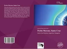 Portada del libro de Perito Moreno, Santa Cruz