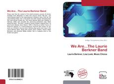 We Are...The Laurie Berkner Band kitap kapağı