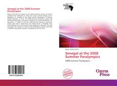 Bookcover of Senegal at the 2008 Summer Paralympics
