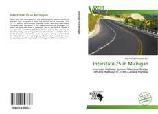 Bookcover of Interstate 75 in Michigan