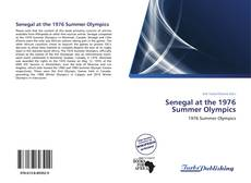 Buchcover von Senegal at the 1976 Summer Olympics