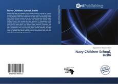 Bookcover of Navy Children School, Delhi