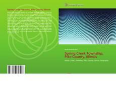 Spring Creek Township, Pike County, Illinois的封面