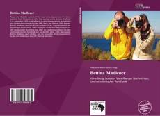 Couverture de Bettina Madlener